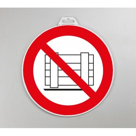 Disque d'interdiction rigide - Interdit d'entreposer
