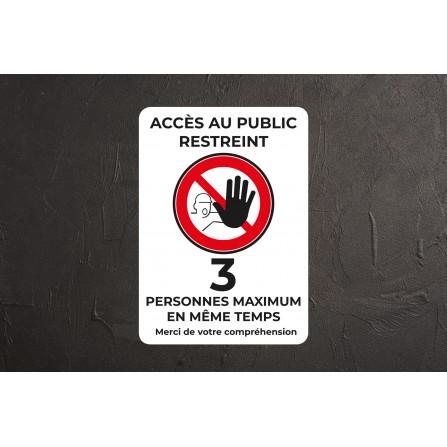 Affiche accès restreint à 3 personnes