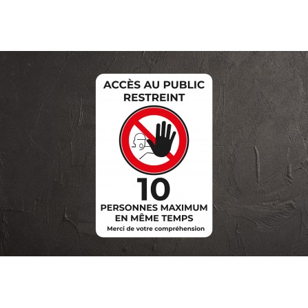 Affiche accès restreint à 10 personnes